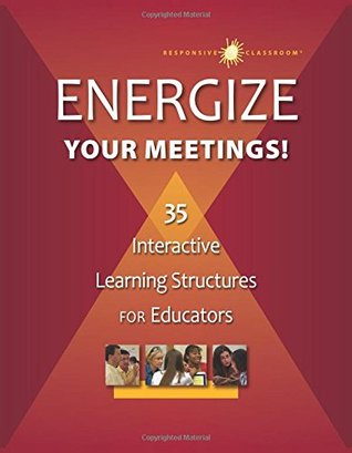 Energize Your Meetings!: 35 Interactive Learning Structures for Educators (ePUB)