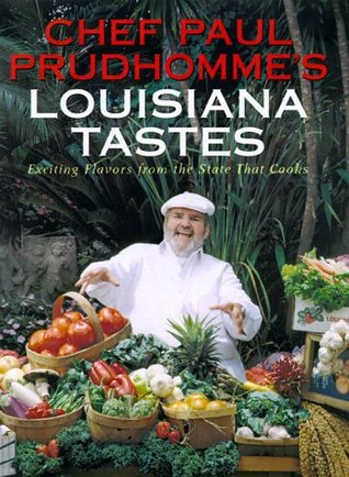 chef-paul-prudhomme-s-louisiana-tastes-exciting-flavors-from-the-state-that-cooks