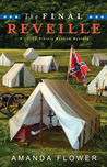 The Final Reveille (Living History Museum, #1)