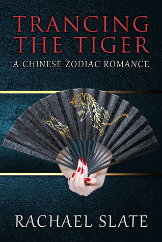 Ebook Trancing the Tiger by Rachael Slate DOC!