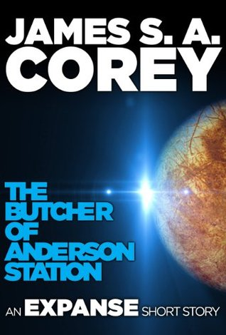 The Butcher of Anderson Station (Expanse, #0.5)