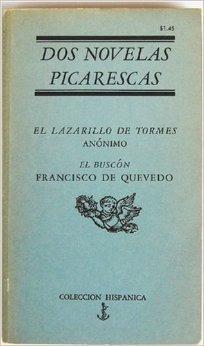 Two spanish picaresque novels lazarillo de tormes and the swindler two spanish picaresque novels lazarillo de tormes and the swindler by francisco de quevedo fandeluxe Images