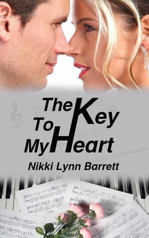 The Key To My Heart (Love and Music in Texas #3)