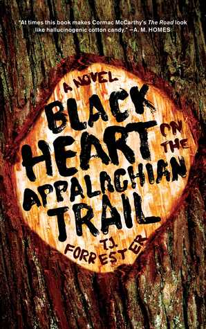 Black Heart on the Appalachian Trail by T.J. Forrester