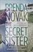 The Secret Sister (Fairham Island, #1) by Brenda Novak