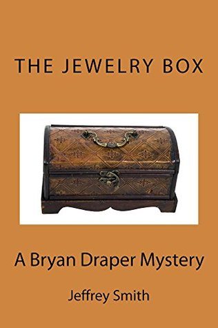 The Jewelry Box: A Bryan Draper Mystery (The Bryan Draper Mysteries Book 2)