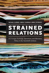 Strained Relations: US Foreign-Exchange Operations and Monetary Policy in the Twentieth Century