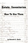 Estate Inventories: How to Use Them