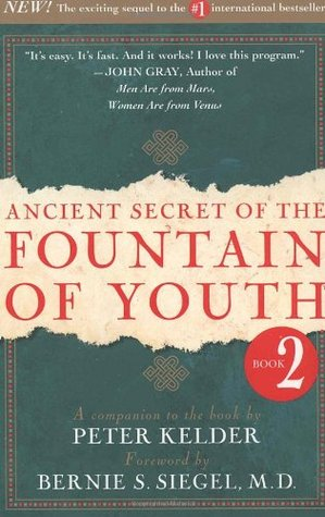Ancient Secret of the Fountain of Youth, Book 2 by Peter Kelder