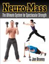 Neuro-Mass The Ultimate System for Spectacular Strength