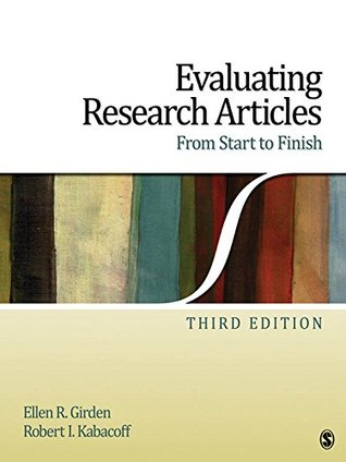 Evaluating Research Articles From Start to Finish