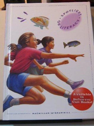 Macmillan McGraw Hill, Spotlight On Literacy 5th Grade Level 11, 1997 ISBN: 0021810109