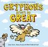 Gryphons Aren't So Great (Adventures in Cartooning)
