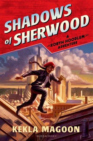Shadows of Sherwood (Robyn Hoodlum, #1)