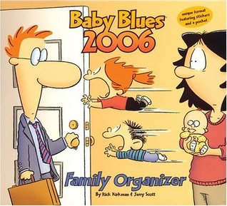 Baby Blues Family Organizer: 2006 Wall Calendar