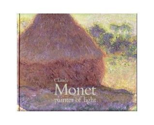Claude Monet: Painter of Light