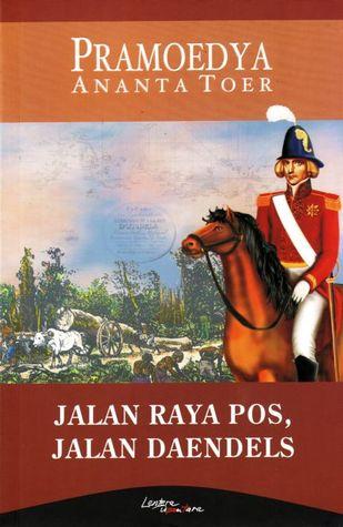 Jalan Raya Pos, Jalan Daendels by Pramoedya Ananta Toer