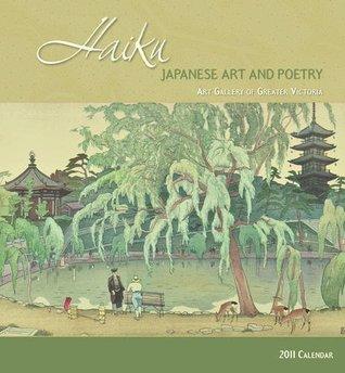 Haiku: Japanese Art and Poetry 2011 Wall Calendar