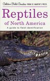 Reptiles of North America: A Guide to Field Identification (Golden Field Guide from St. Martin's Press)