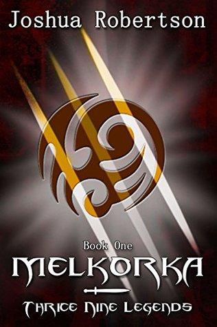 Ebook Melkorka (The Kaelandur, #1) by Joshua Robertson read!