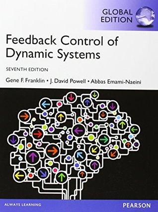 Feedback Control of Dynamic Systems 7e By Gene F. Franklin,...