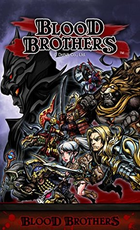 The NEW (2015) Complete Guide to: Blood Brothers (RPG) Game Cheats AND Guide with Free Tips & Tricks, Strategy, Walkthrough, Secrets, Download the game, Codes, Gameplay and MORE!