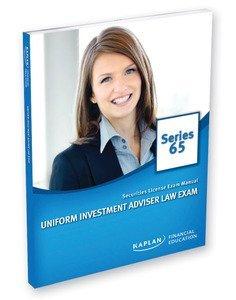 Kaplan Series 65 License Exam Manual and SecuritiesPro QBank, Uniform Investment Adviser Law Exam