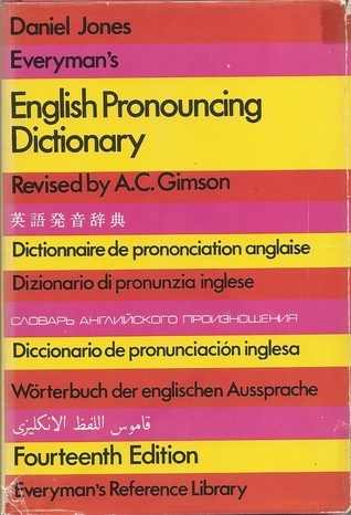 Everyman's English Pronouncing Dictionary: Containing Over 59,000 Words in International Phonetic Transcription