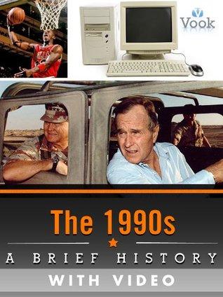 Get e-book The 1990s: A Brief History