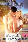Beach Bum Billionaire, Book Two