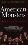 American Monsters: 44 Rats, Blackhats, and Plutocrats