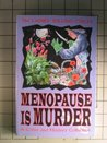 The Ladies' Killing Circle: Menopause Is Murder