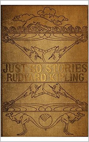 Just So Stories by Rudyard Kipling.
