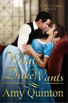 What the Duke Wants (Agents of Change, #1)