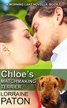 Chloe's Matchmaking Terrier (Morning Lake Book 1)