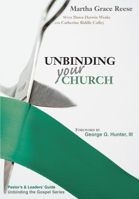 Unbinding Your Church: Pastor's Guide (Green Ribbon)