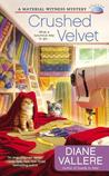 Crushed Velvet (A Material Witness Mystery #2)