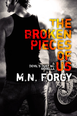 The Broken Pieces of Us (The Devil's Dust, #2.1)