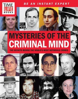 TIME-LIFE Mysteries of the Criminal Mind by Time-Life Books