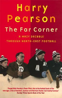 The Far Corner by Harry Pearson