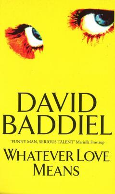 Ebook Whatever Love Means by David Baddiel read!