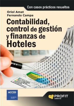 Contabilidad, control de gestion y finanzas de hoteles