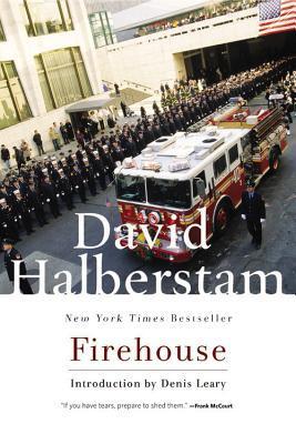 Firehouse by David Halberstam
