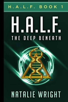 The Deep Beneath (H.A.L.F., #1)