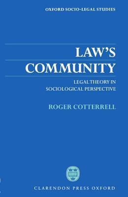 Law's Community: Legal Theory in Sociological Perspective
