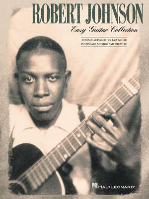 Robert Johnson Easy Guitar Collection