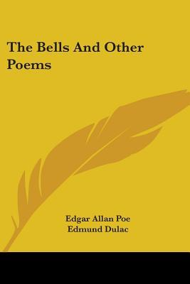 The Bells and Other Poems