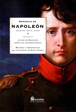 Memorias de Napoleón (escritas por él mismo)