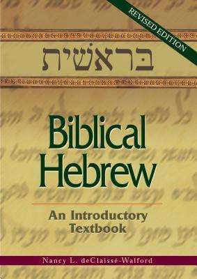 Biblical Hebrew: An Introductory Textbook
