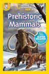 Prehistoric Mammals by Kathleen Weidner Zoehfeld